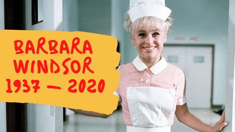 Barbara Windsor 1937 - 2020