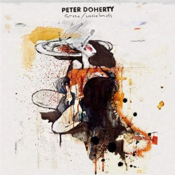Pete Doherty Grace/Wastelands (produced by Stephen Street)