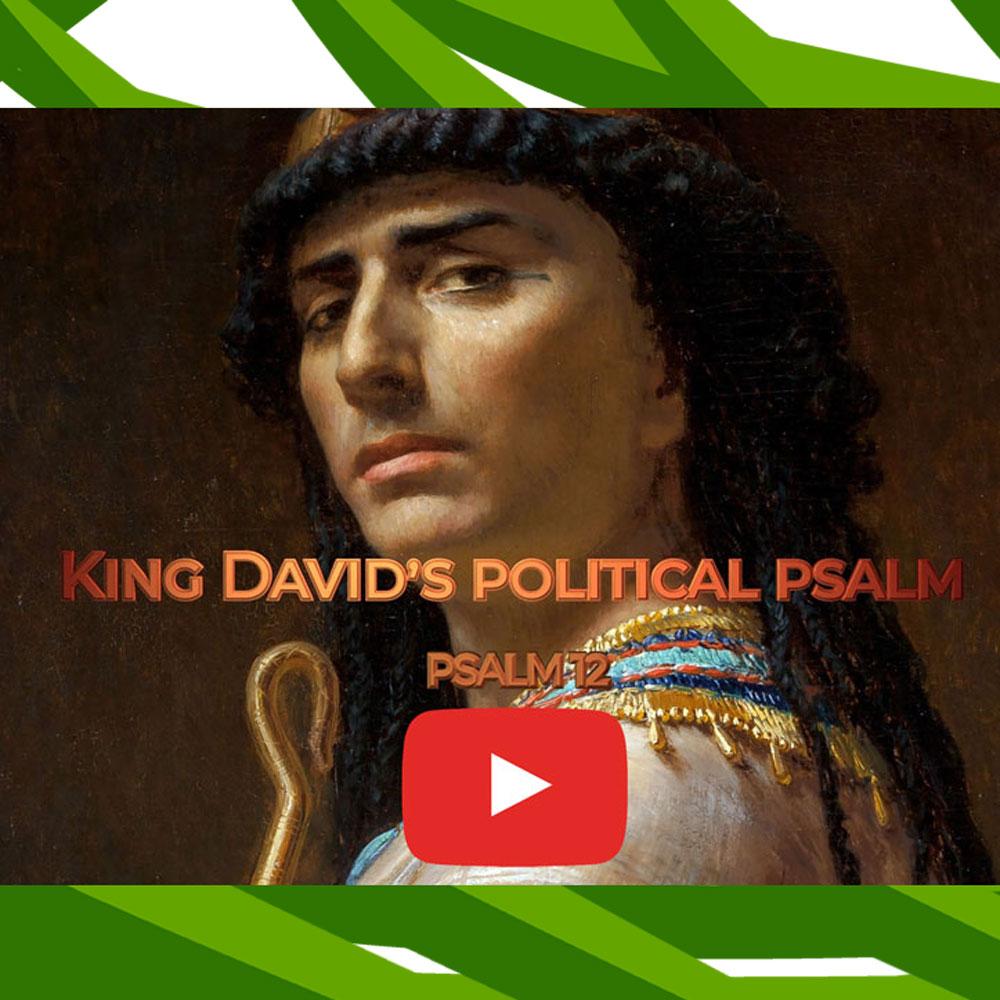 King David's political psalm
