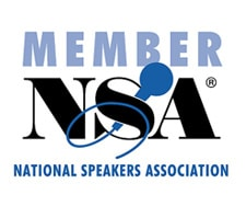Member of the National Speakers Association (NSA)
