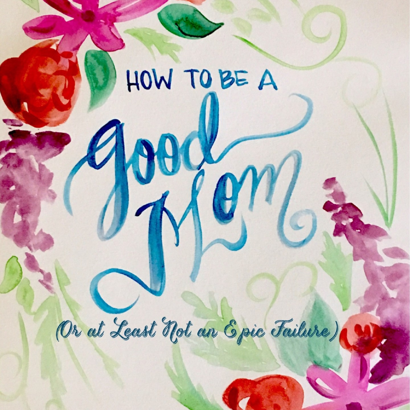 GIVEAWAY TIME! Enter to Win a Free Copy of How to Be a Good Mom