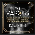 The Vapors and Hot Springs' Heydays