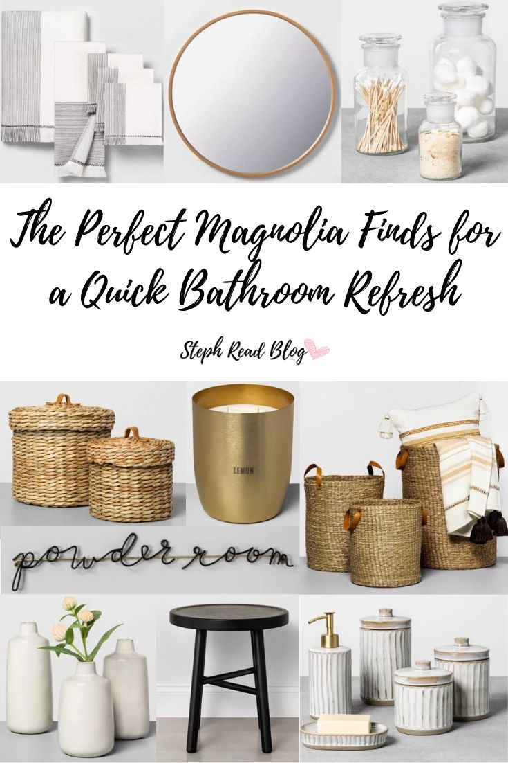 The Perfect Magnolia Finds for a Quick Bathroom Refresh - Steph