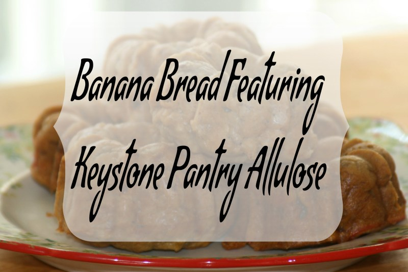 Banana Bread Featuring Keystone Pantry Allulose