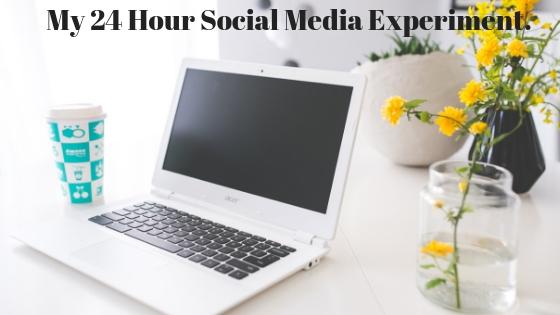 My 24 Hour Social Media Experiment.