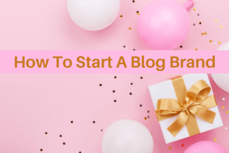 how to start a blog brand