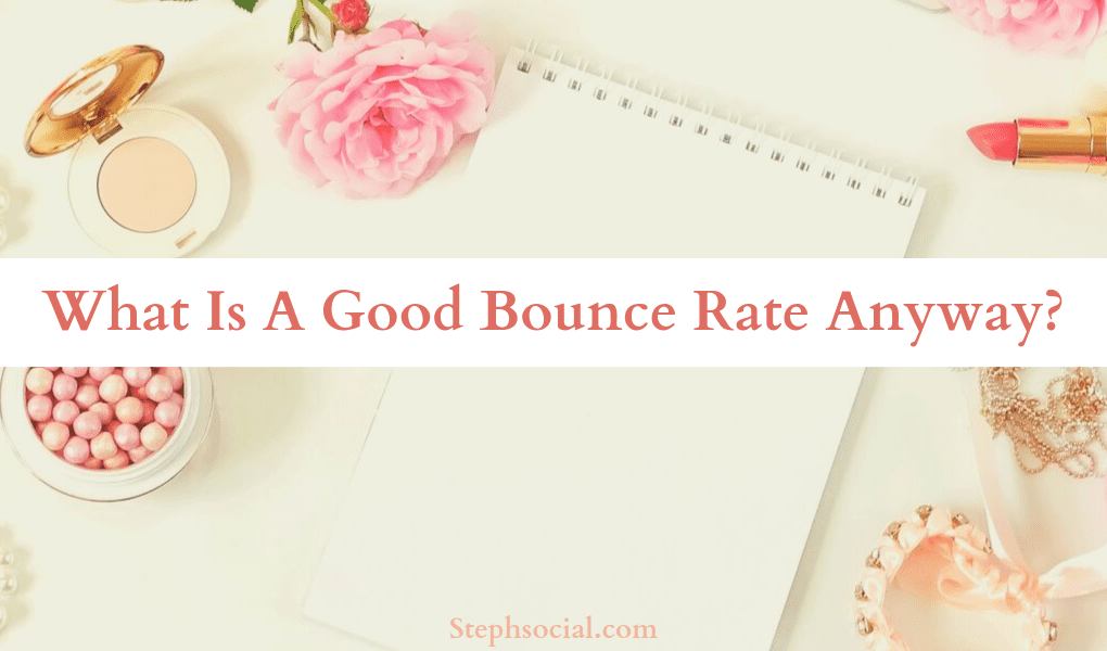 what is a good bounce rate