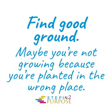 Find good ground.