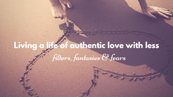 Living a life of authentic love