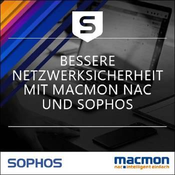 Netzwerksicherheit mit macmon NAC und Sophos