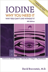 Iodine Why You Need It Why You Can't Live Without It 5th Edition