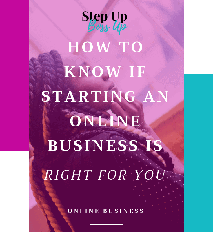 How to Know if Starting an Online Business is Right For You – Starting an Online Business – Starting a business – Starting a Business from home – Starting a business checklist – starting a business UK – Entrepreneurship – starting an online business ideas – starting a business planner | www.stepupbossup.com