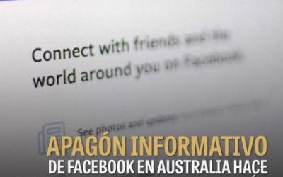 A Facebook le «llueven» críticas tras bloquear noticias en Australia
