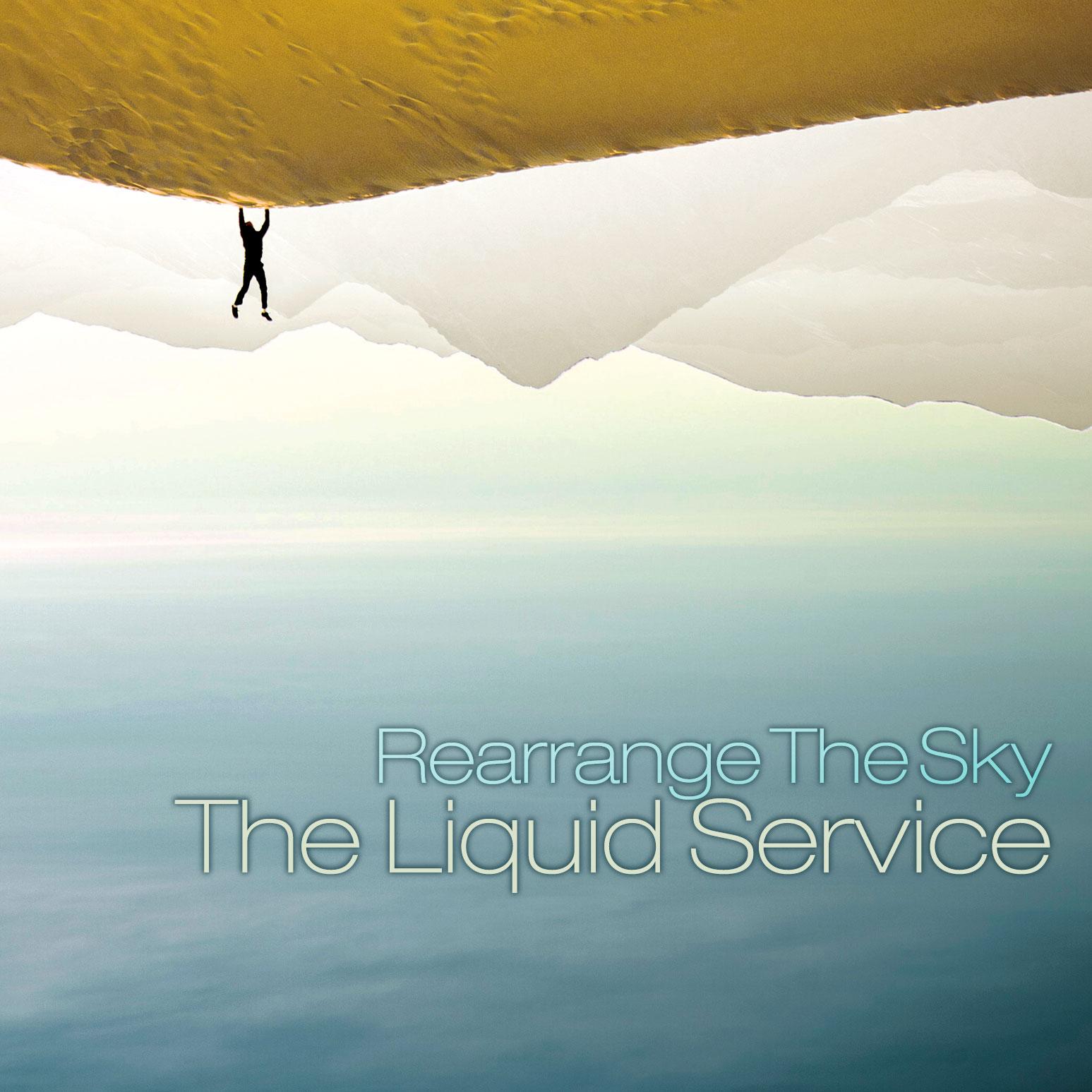 The Liquid Service