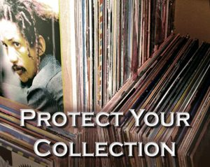 Protect-Your-Vinyl-Collection