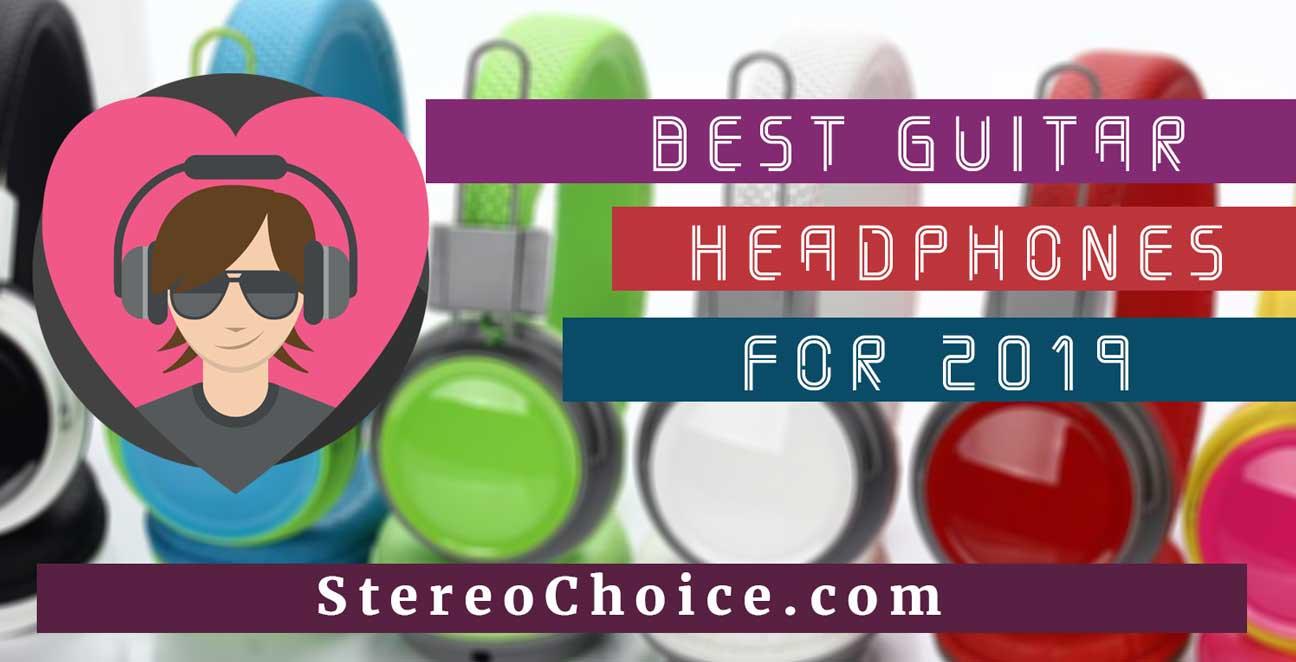 Best Guitar Headphones 2019 – Buyer's Reviews