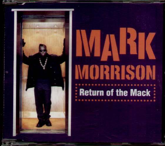 Remember Mark Morrison Return Of The Mack Guy Gadbois