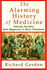 The Alarming History of Medicine - front cover