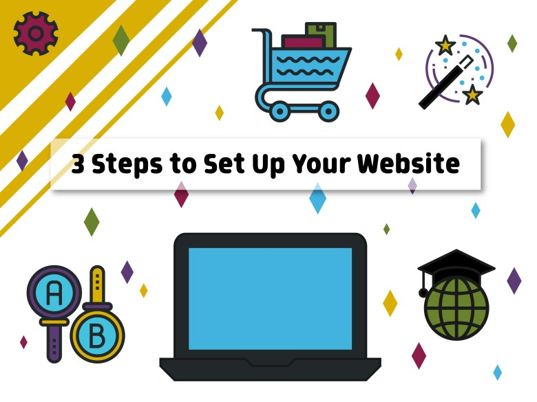 3 Steps to Set Up Your Website