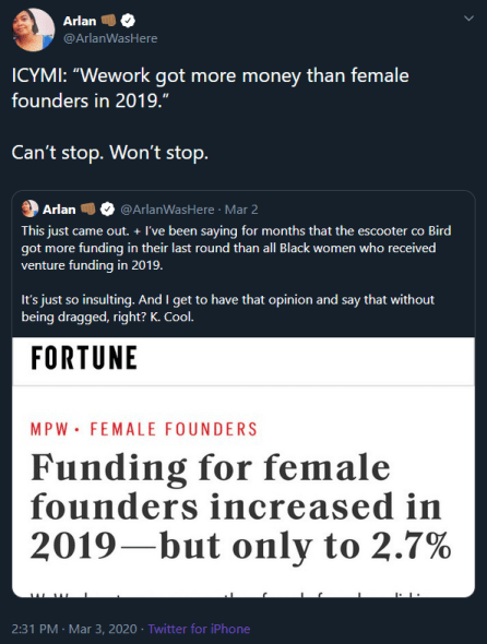 Arlan Hamilton highlights the fact that WeWork received more venture capital money in 2019 than all female founders that year.