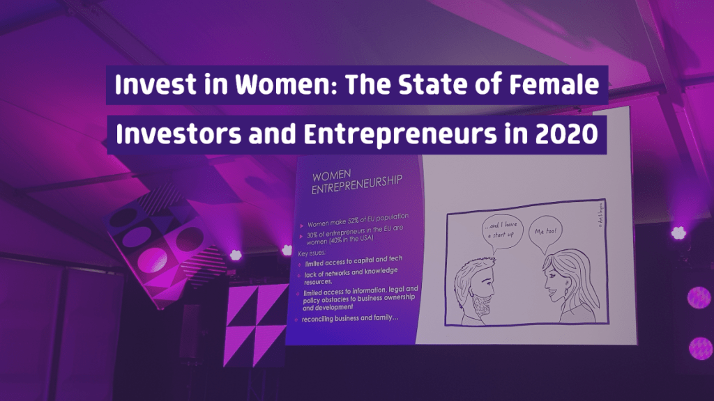 In 2020, there hasn't been much of an increase of female investors and founders - but that's changing for the better.