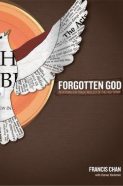 Forgotten God, By: Francis Chan