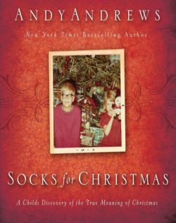 Socks For Christmas, By: Andy Andrews