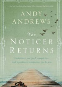 The Noticer Returns, By: Andy Andrews
