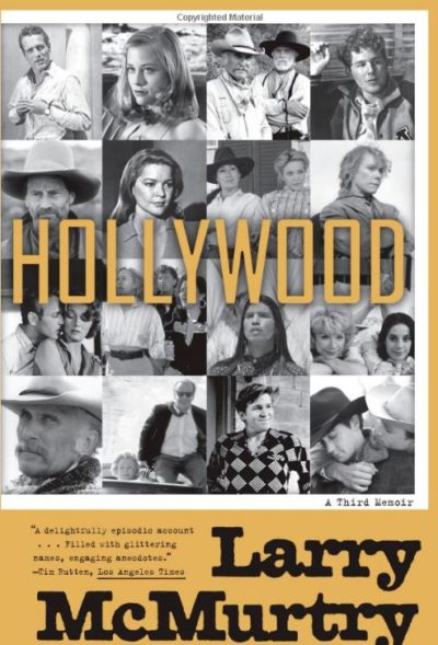 Hollywood, By: Larry McMurtry