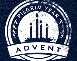 Pilgrim Year Advent