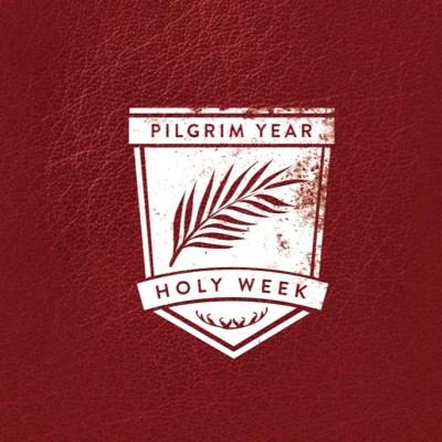 Pilgrim Year Holy Week Book Cover