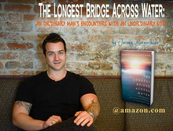 Jeremy Mangerchine Longest Bridge Across Water
