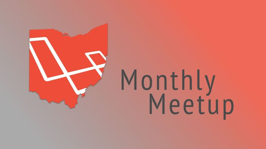 Ohio Laravel Monthly Meetup