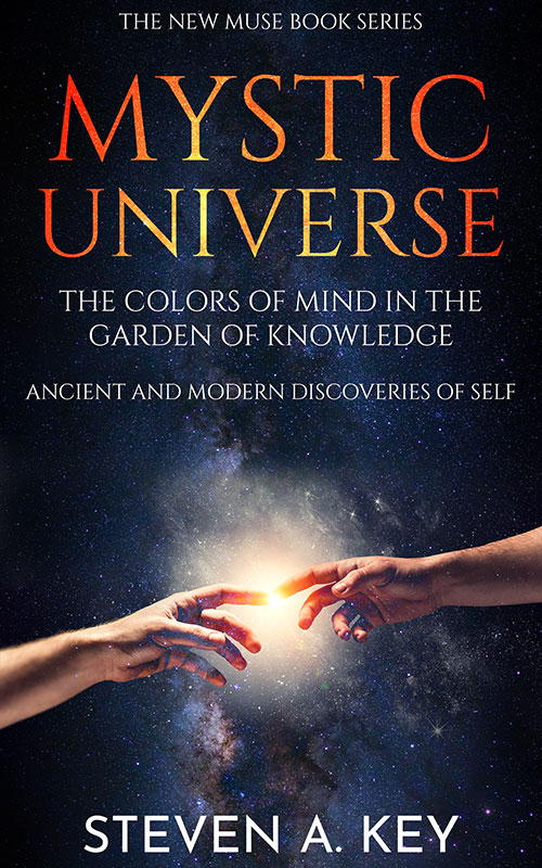 Mystic Universe - The Colors of Mind in the Garden of Knowledge