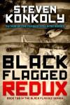 1142 Steven Konkoly ebook Black Flagged_REDUX_2