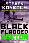1149 Steven Konkoly ebook Black Flagged_VEKTOR_2