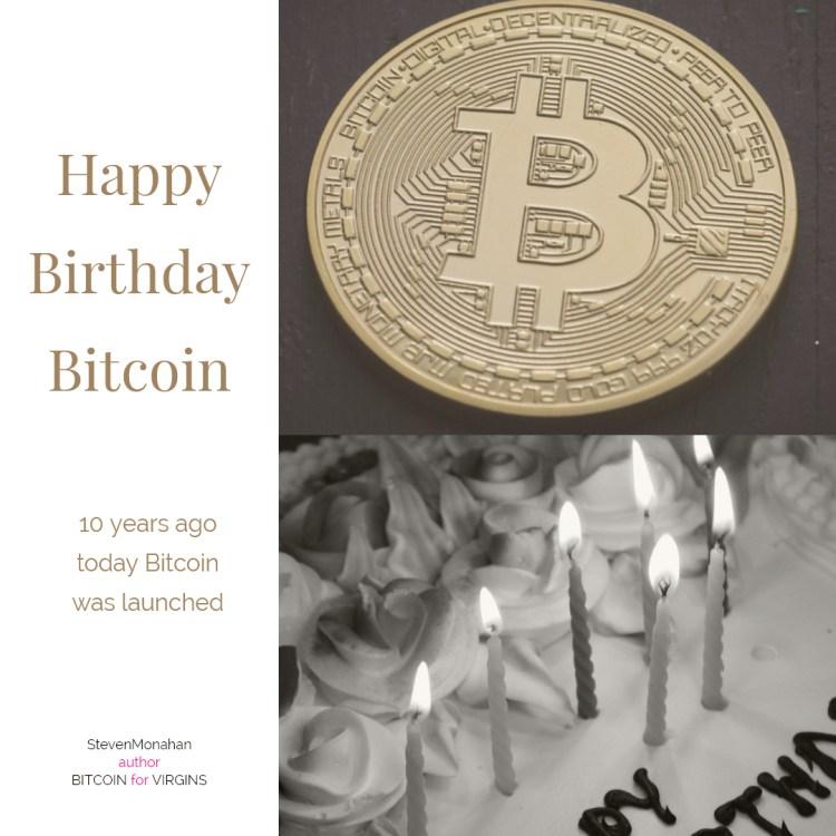 Happy 10 Year Birthday Bitcoin