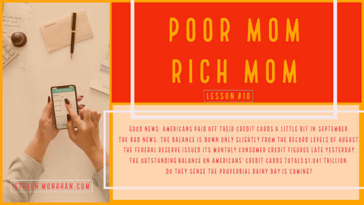 Poor Mom Rich Mom Lesson 10 Credit Card Debt