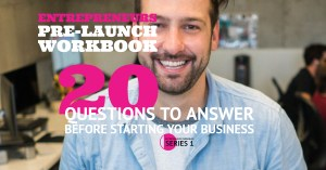 The Entrepreneurs Pre Launch Workbook - 20 Questions to Answer Before Starting Your Business
