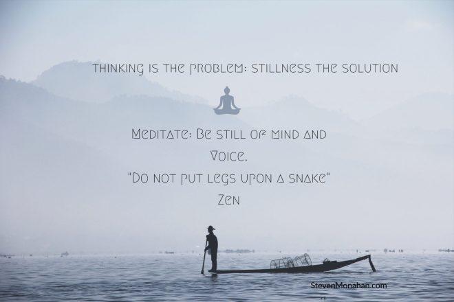 Do not put legs upon a snake Zen