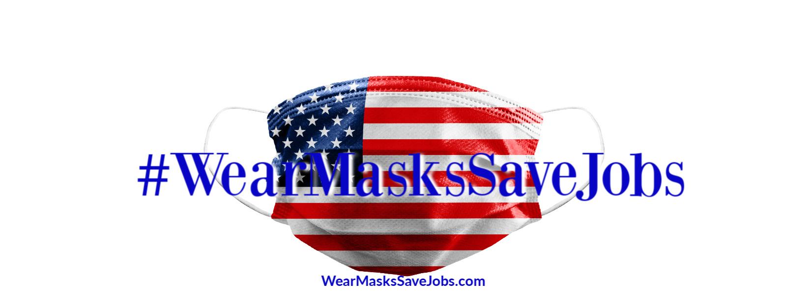 wear masks save jobs