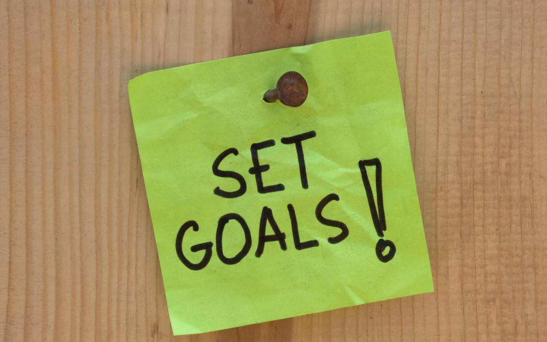 Why Do We Need to Set Goals?