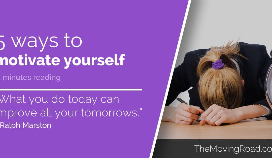 5 ways to Motivate yourself – Right now
