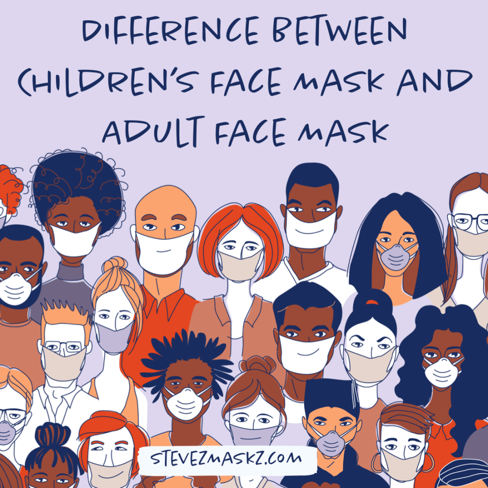 Difference Between Children's Face Mask and Adult Face Mask - In this blog post I will share the difference between a child's face mask and an adult face mask.