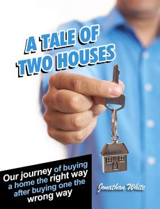 tale of two houses by Jon White book cover