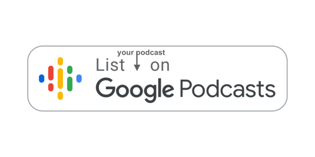 list your podcast on Google Podcasts