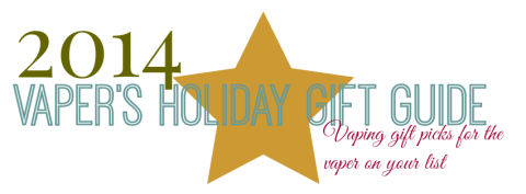 2014 vapers holiday giftguide banner