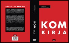 "Cover and lay-out design for ""KOM kirja"" by Anneli Ollikainen and Katri Tanskanen. Published by LIKE Kustannus 2013."