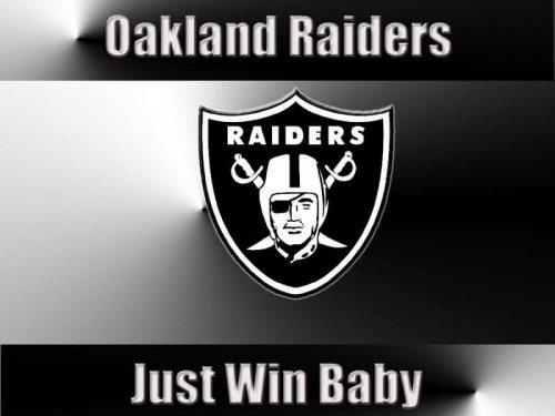 Oakland Raiders Just Win Baby slogan