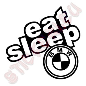 Стикер Eat Sleep BMW